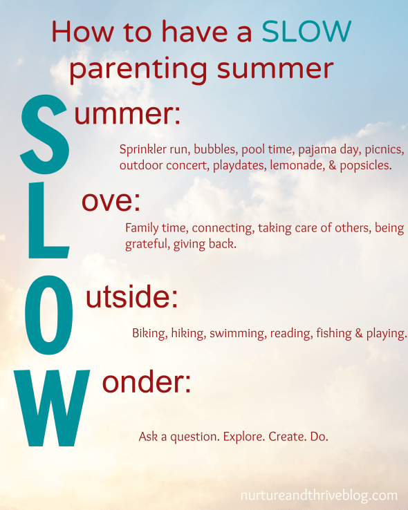 Have your heard of slow parenting? Great tips for slowing it down this summer from a child psychologist.