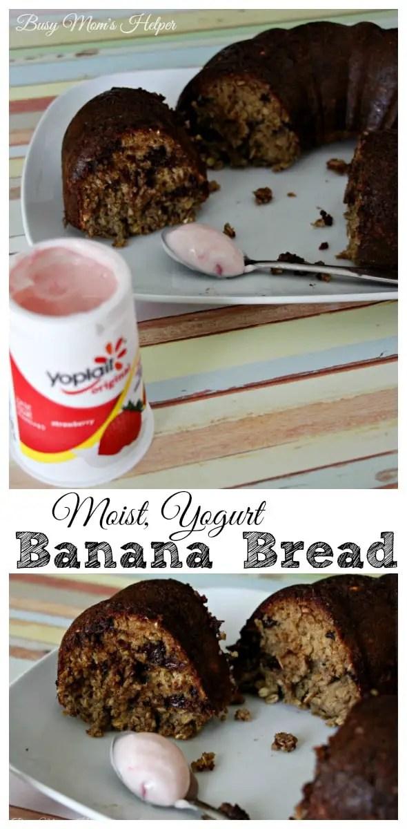 Moist Yogurt Banana Bread / by Busy Mom's Helper #spon