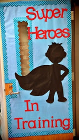 superhero door / by Queen of the First Grade Jungle / Round up by Busy Mom's Helper