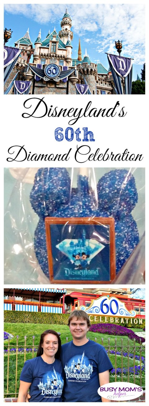 Disneyland's 60th Diamond Celebration / by BusyMomsHelper.com