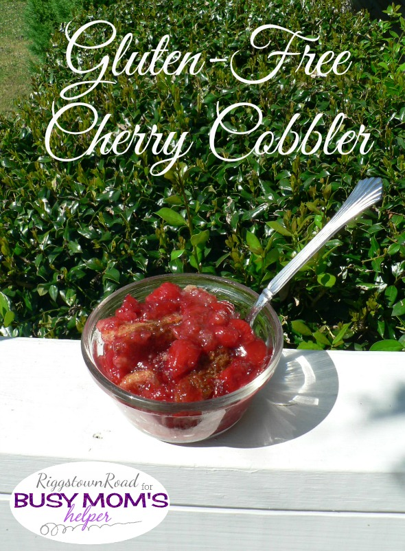 Gluten Free Cherry Cobbler by Riggstown Road for Busy Mom's Helper