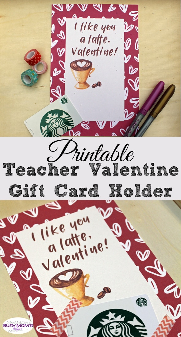 "Printable Teacher Valentine Gift Card Holder - ""I like you a latte, valentine!"""