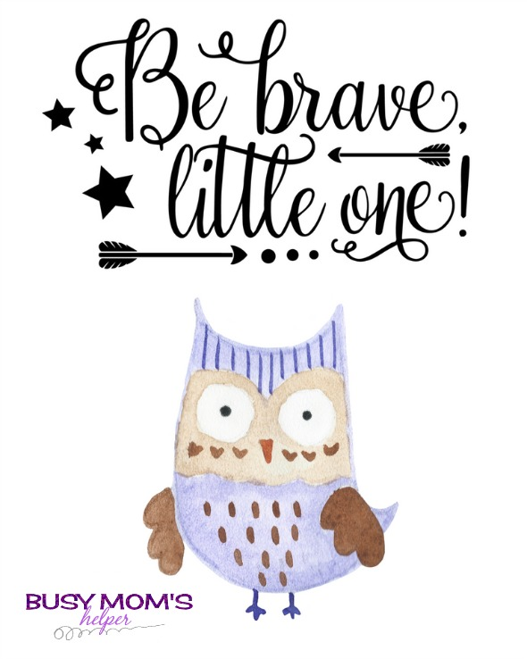 Be Brave Little One Owl Printable - Busy Mom's Helper