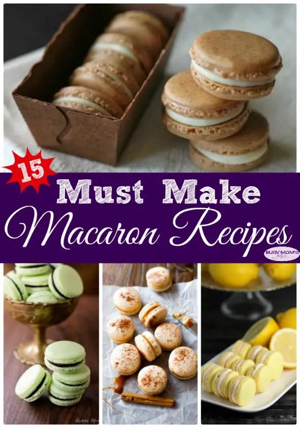 15 Must Make Macaron Recipes #recipe #macaron #macaroon #cookies #dessert #sweet #treat #roundup