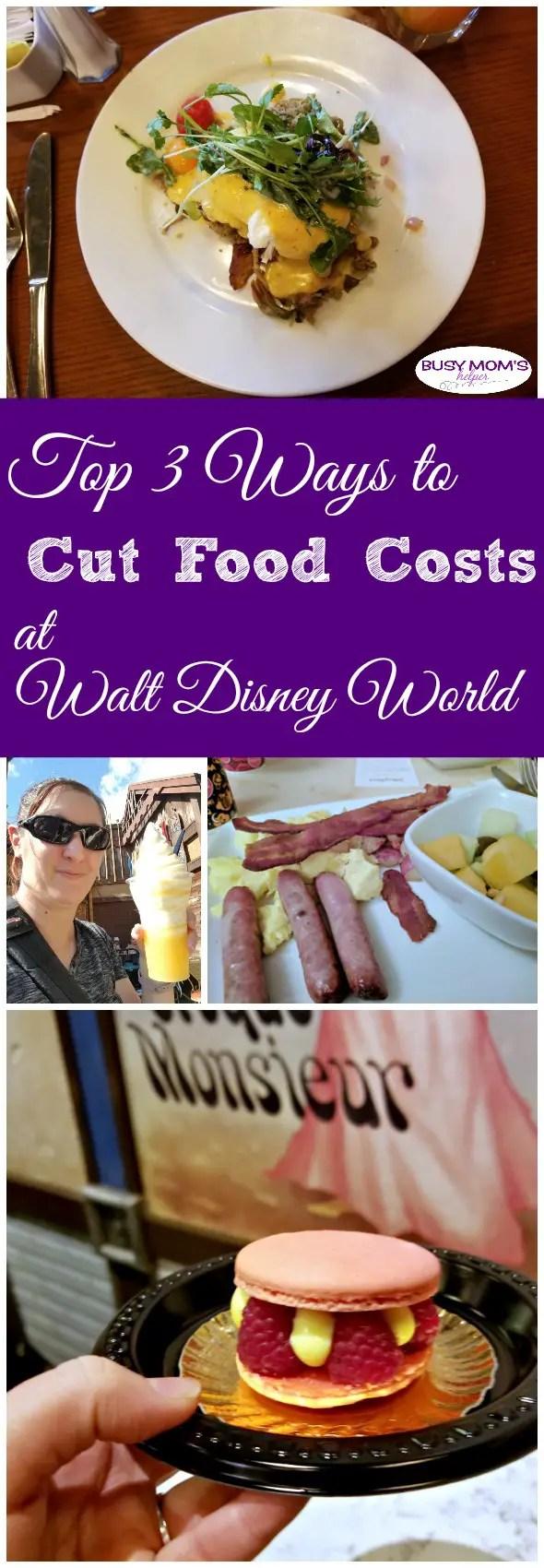 Top Tips to Cut Costs on Food at Walt Disney World - great ways to save money at Disney World! #wdw #waltdisneyworld #money #savingmoney #travel #familytravel #disney
