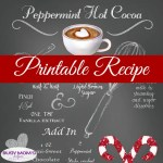Chalkboard Printable Peppermint Hot Cocoa Recipe #freeprintable #recipe #pepperminthotococoa #hotcooa #hotchocolate #drink #mint