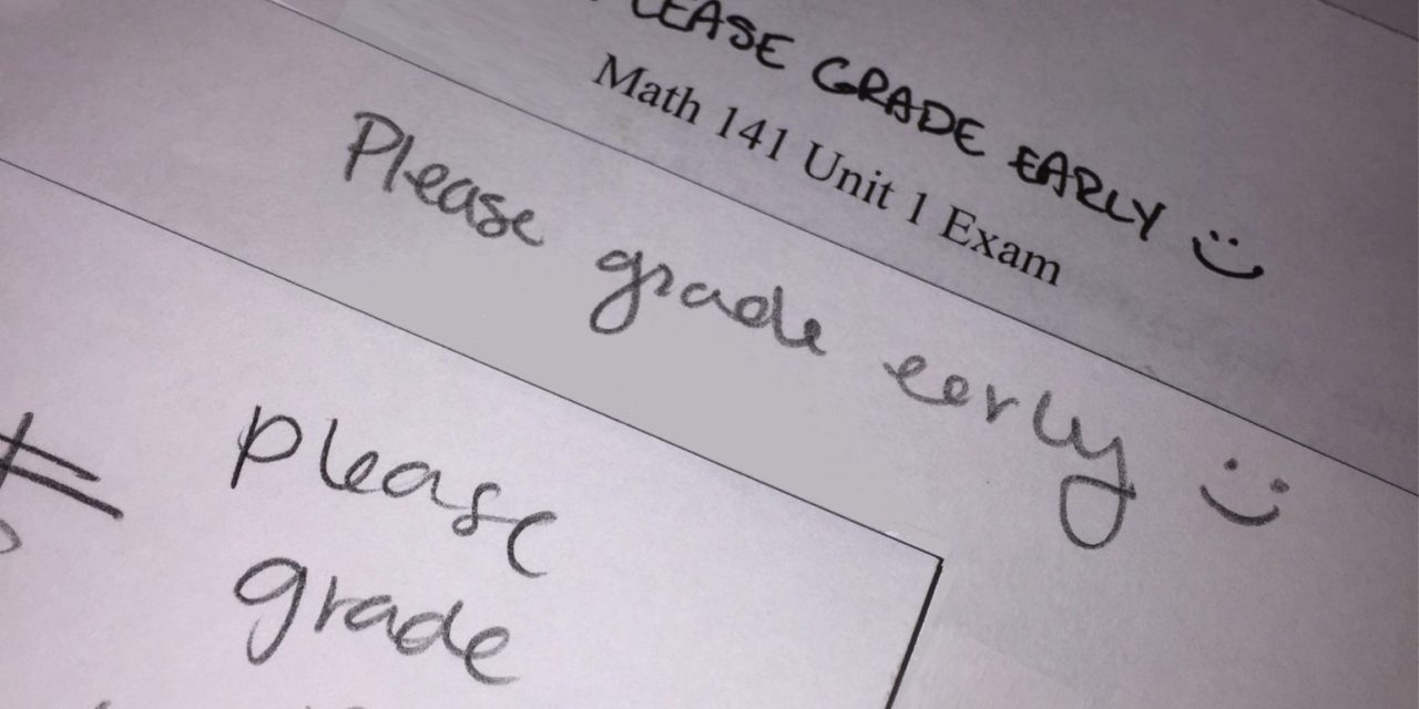 "The ""Please Grade Early"" Option"