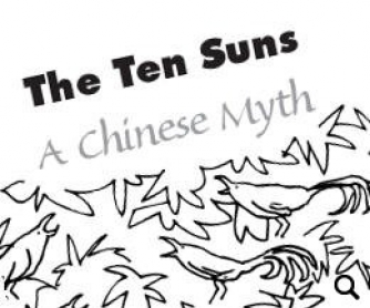 The Ten Suns: A Chinese Myth