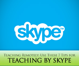 Teaching Remotely Use These 7 Tips for Teaching by Skype