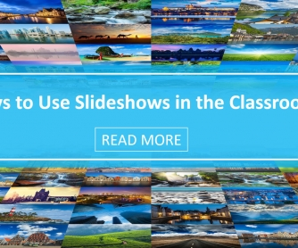 Ways To Use Slideshows In The Classroom