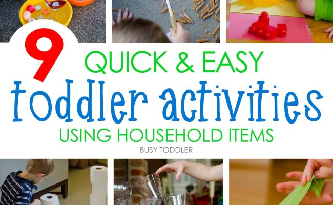 9 Quick Easy Activities Busy Toddler