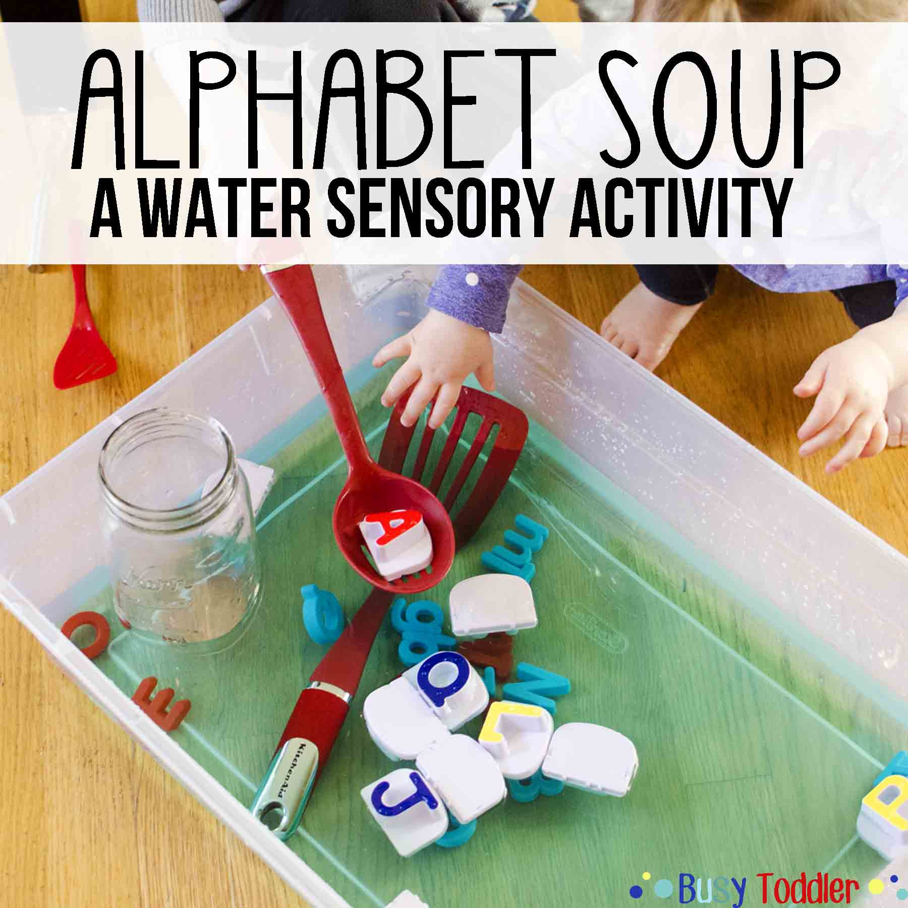 Alphabet Soup Sensory Water Activity
