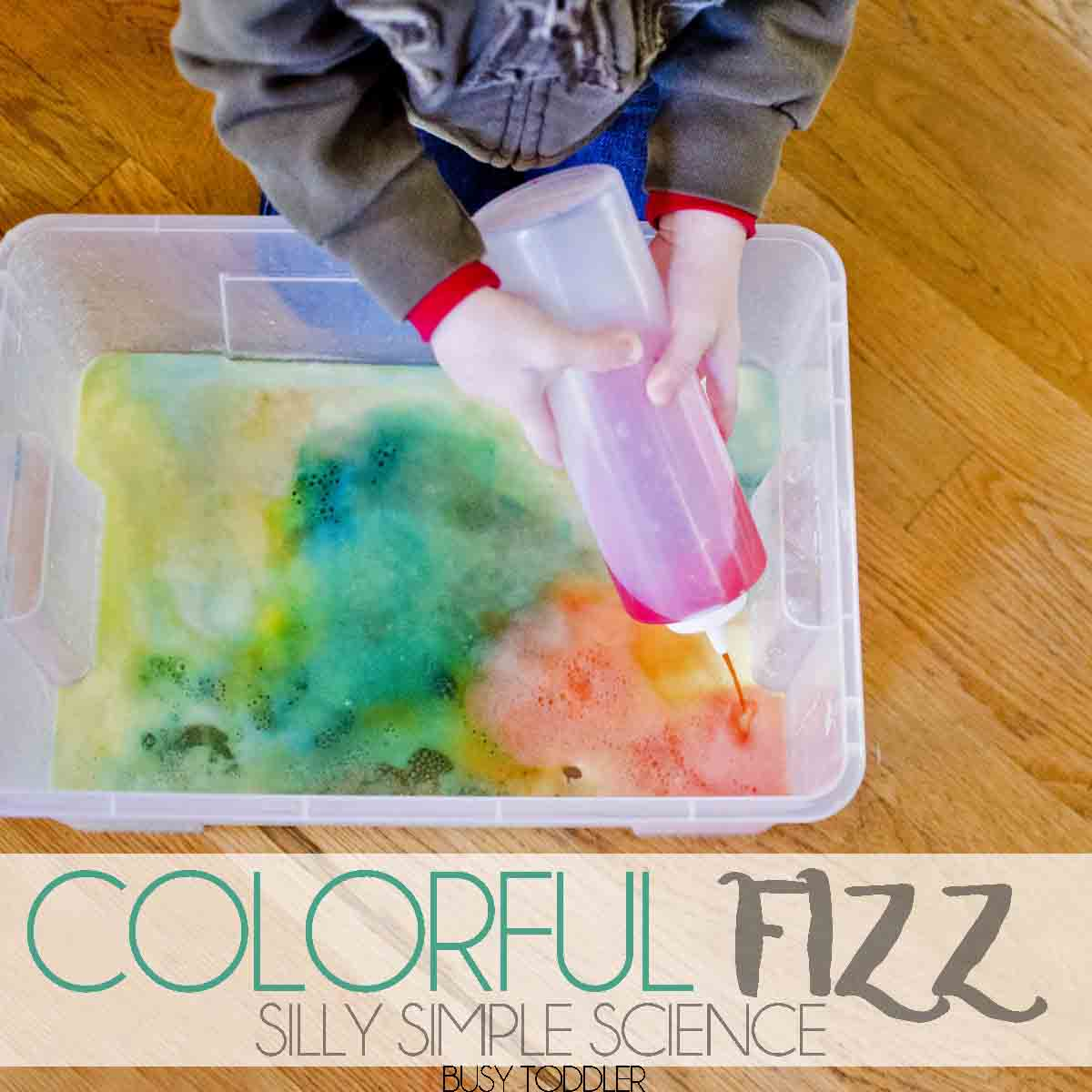 Colorful Fizz Simple Toddler Science