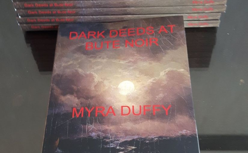 Myra Duffy | Dark Deeds At Bute Noir
