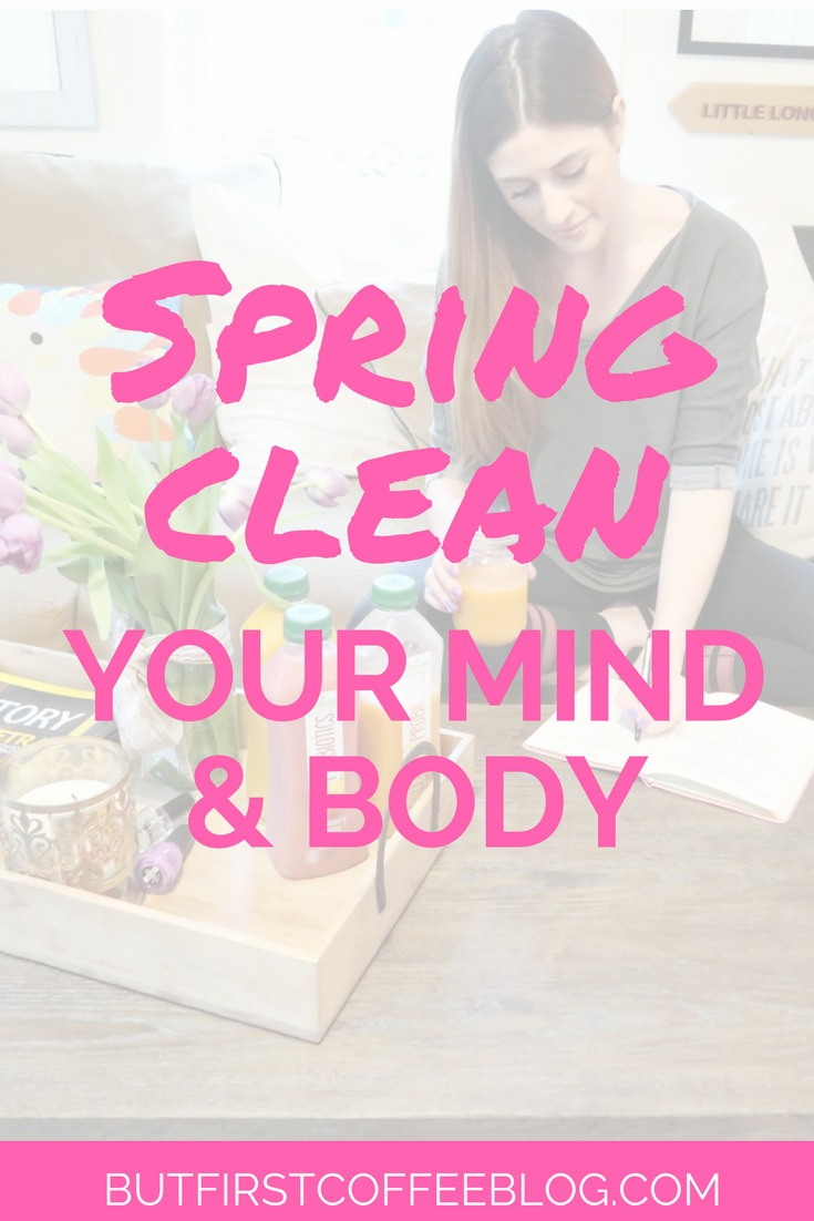 spring clean clean your mind and body