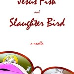 Review: The Jesus Fish and Slaughter Bird by Clark Casey