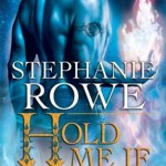 Did not finish: Hold Me If You Can (Soulfire #3) by Stephanie Rowe