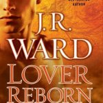Fluttering Thoughts: Lover Reborn by J.R. Ward