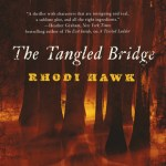 Review: The Tangled Bridge by Rhodi Hawk