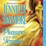 Review: Pleasures of a Tempted Lady by Jennifer Haymore