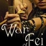 Guest Post: TOP TEN LIST OF WHY I WISH I WERE A FAERIE by Kathleem Allen, author of War of Fei + Giveaway
