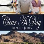 Review: Clear As Day by Babette James