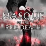 Fluttering Thoughts: Masque of the Red Death by Bethany Griffin