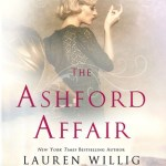 Fluttering Thoughts: The Ashford Affair by Lauren Willig