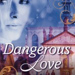Excerpt: Dangerous Love by Lilou DuPont
