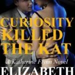 Promo: Curiosity Killed The Kat by Elizabeth Nelson