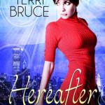 """Guest Post: Ten """"Easter Eggs"""" Hidden in Hereafter by Terri Bruce"""