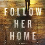 Review: Follow Her Home by Steph Cha