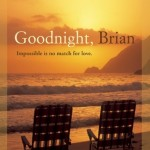 Promo: Goodnight, Brian by Steven Manchester + Excerpt