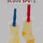 Yellow Socks and Blood Spots by Bailey J. Thompson