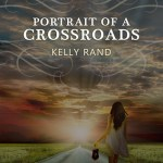 Fluttering Thoughts: Portrait of a Crossroads by Kelly Rand + Excerpt
