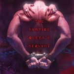 Review: The Vampire Queen's Servant (Vampire Queen #1) by Joey W. Hill