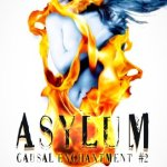 Review: Asylum (Causal Enchantment #2) by K.A. Tucker