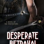 Review: Desperate Betrayal by Hildie McQueen