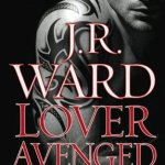 Fluttering Thoughts: Lover Avenged by J.R. Ward