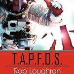 Fluttering Thoughts: T.A.P.F.O.S by Rob Loughran