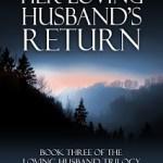 Her Loving Husband's Return by Meredith Allard