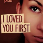 Promo: I Loved You First by Reena Jacobs + Giveaway