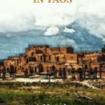 Marcel Proust in Taos by Jon Foyt Excerpt