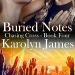 Buried Notes by Karolyn James