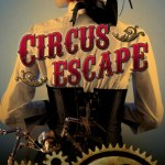 Circus Escape by Lilliana Rose