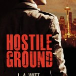 Hostile Ground by L.A. Witt, Aleksandr Voinov