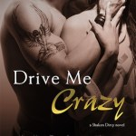 Brooklynn's Butterflies: Drive Me Crazy by Tracy Wolff