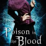 Poison in the Blood by Robyn Bachar, Q&A & Giveaway