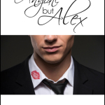 Indie Flutters: Anyone but Alex by Katy Regnery – Excerpt & Giveaway