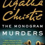 The Monogram Murders by Sophie Hannah, Agatha Christie